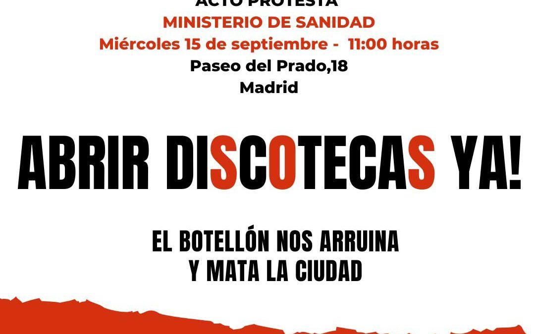 LA NOCHE MADRILEÑA PROTESTA CONTRA EL MINISTERIO DE SANIDAD